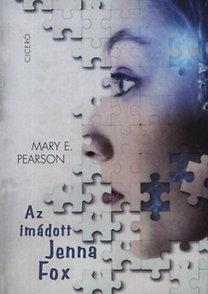 Pearson, Mary E.: Az imádott Jenna Fox