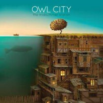 Owl City: The Midsummer Station