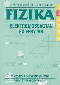 Dr. Zátonyi Sándor: Fizika 6/2. Elektromosságtan és fénytan - NT-730