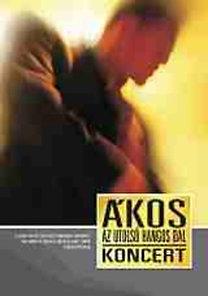 Ákos: Az utolsó hangos dal - DVD