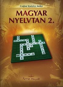 Csájiné Knézics Anikó: Magyar nyelvtan 2.
