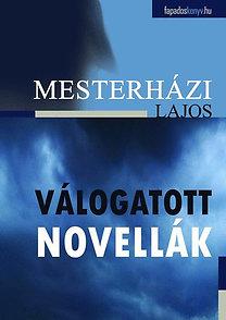 Mesterházi Lajos: Válogatott novellák