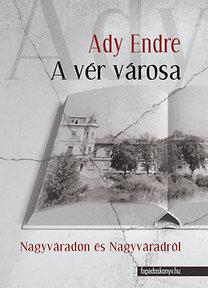 Ady Endre: A vér városa