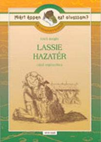 Rágyanszky Zsuzsanna (szerk.): Olvasmánynapló Erich Knight Lassie hazatér című regényéhez
