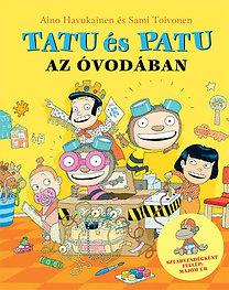 Sami Toivonen, Aino Havukainen: Tatu és Patu az óvodában