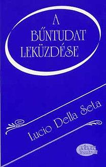 SetaLucio Della: A bűntudat leküzdése