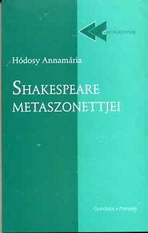 Hódosy Annamária: Shakespeare metaszonettjei