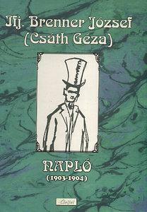 ifj. Brenner József (Csáth Géza): Napló (1903-1904)
