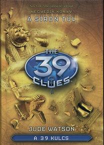 Carman, Patrick: A 39 Kulcs 4. - A síron túl