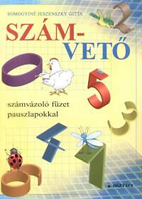 Somogyiné Jeszenszky Gitta: Szám-vető 1. - számvázoló füzet pauszlapokkal - Számvázoló füzet pauszlapokkal 1.osztály