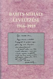 Sipos Lajos (szerk.): Babits Mihály levelezése 1916-1918