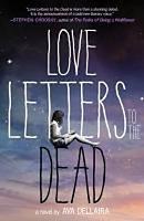 Dellaira, Ava: Love Letters to the Dead