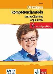 Kuti Zsuzsa: Országos kompetenciamérés tesztgyűjtemény angol nyelv - 6. osztályosoknak