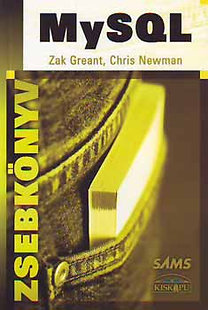 Chris Newman, Zak Greant: MySQL zsebkönyv