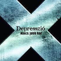 Depresszió: Nincs jobb kor (Best Of 2000-2010)