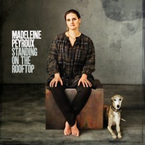 Madeleine Peyroux: Standing On The Rooftop