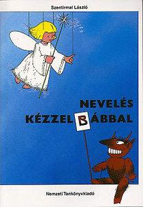 Szentirmai László: Nevelés kézzel-bábbal - NT-42511/1