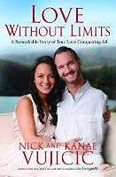Vujicic, Nick: Love without Limits