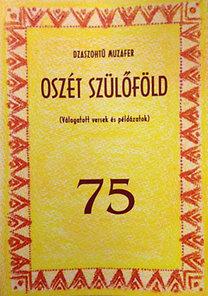 Muzafer; Dzaszohtü: Oszét szülőföld