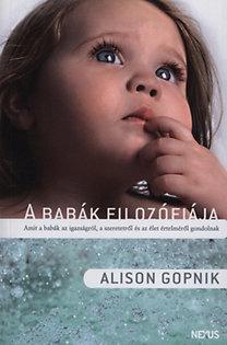 Alison Gopnik: A babák filozófiája