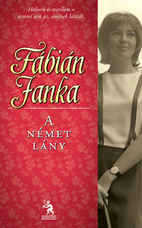 Fábián Janka: A német lány