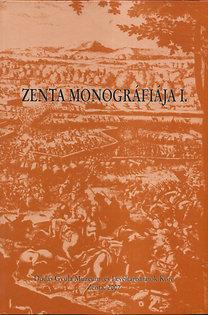 Zenta monográfiája I.