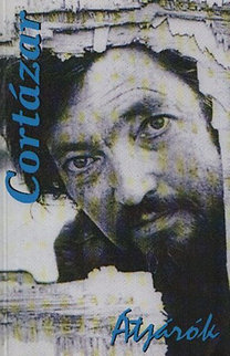 Julio Cortázar: Átjárók