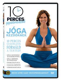 10 perces gyakorlatok: Jóga kezdőknek
