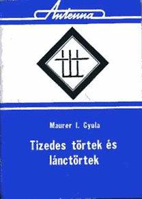 Maurer I. Gyula: Tizedes törtek és lánctörtek
