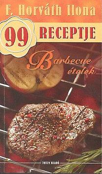 F. Horváth Ilona: Barbecue ételek