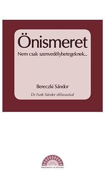 Bereczki Sándor - Önismeret