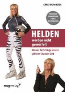 Kinshofer, Christa: Helden werden nicht gewürfelt