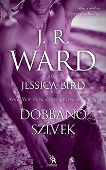 J. R. Ward: Dobbanó szívek