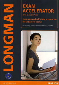 Uminska Marta, Bob Hastings, Dominika Chandler: Longman Exam Accelerator plus 2 Audio CDs