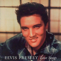 Elvis Presley: Love Songs