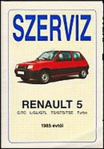 Renault 5 1985-től - Szerviz