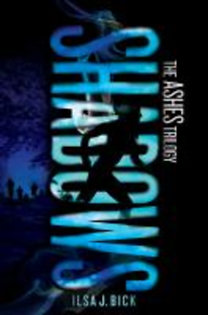 Bick, Ilsa J.: Ashes 2. Shadows