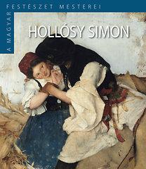 Hollósy Simon - A magyar festészet mesterei II/3.
