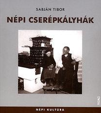 Sabján Tibor: Népi cserépkályhák