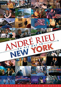 André Rieu: On This Way To: New York