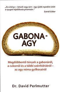 David Perlmutter, Kristin Loberg: Gabonaagy