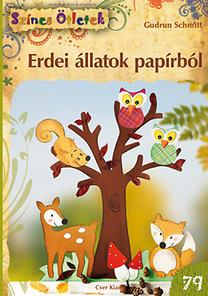 Gudrun Schmitt: Erdei állatok papírból