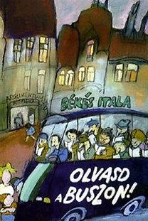 Békés Itala: Olvasd a buszon!
