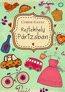 Corine Gantz: Rejtekhely Párizsban
