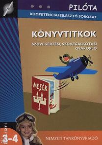 Demeter Gáborné: Könyvtitkok - Szövegértési, szövegalkotási gyakorlatok