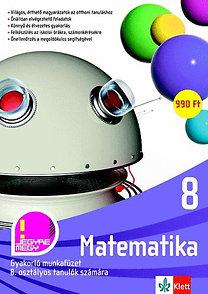 Matematika 8. Gyakorló munkafüzet 8. osztályos tanulók számára