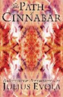 Evola, Julius: The Path of Cinnabar