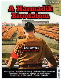 A Harmadik Birodalom - A BBC History különszáma - DVD melléklettel