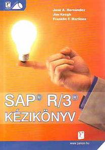 Hernández, Keogh, Martinez: SAP R/3 kézikönyv - Könnyen is lehet
