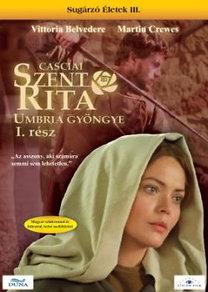 Casciai Szent Rita - Umbria gyöngye I. rész